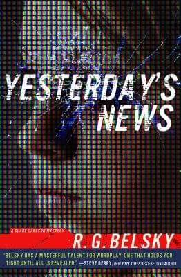 The Book Cover of Yesterday's News, a book by R.G. Blesky.