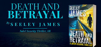 Guest Post *GIVEAWAY* // Seeley James, Author of Death and Betrayal