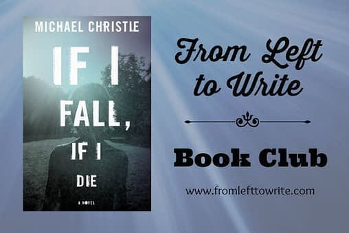 FLTW If I Fall, If I Die by Michael Christie