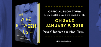 Book Review // The Wife Between Us by Greer Hendricks and Sarah Pekkanen