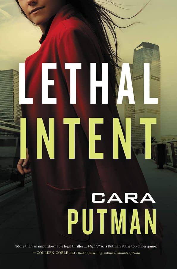 Book cover of Lethal Intent by Author Cara Putman