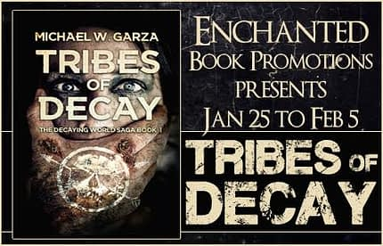 Tribes of Decay Michael Garza Banner