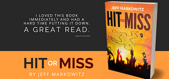 Excerpt & *GIVEAWAY* // Hit or Miss by Jeff Markowitz