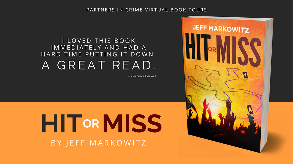 Hit or Miss Author Jeff Markowiz Tour Banner