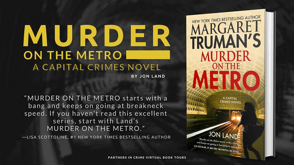 Murder on the Metro by Author Jon Land Tour Banner