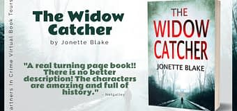 Guest Post & *GIVEAWAY* // Jonette Blake, Author of The Widow Catcher