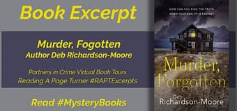 Excerpt & *GIVEAWAY* // Murder, Forgotten by Deb Richardson-Moore