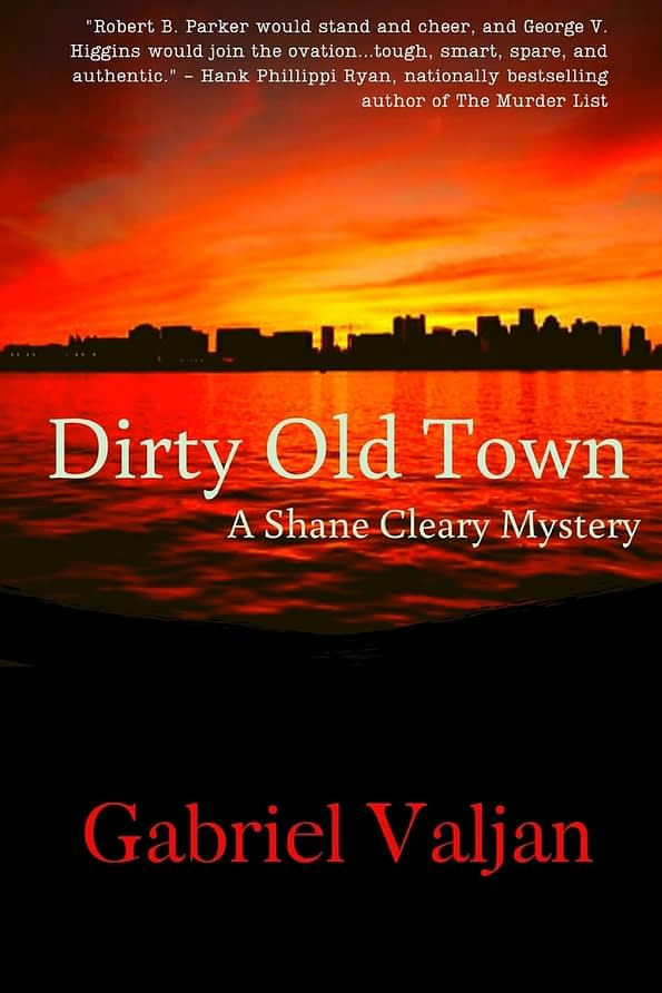 Dirty Old Town Book Cover By Gabriel Valjan