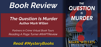 Review // The Question Is Murder by Mark Willen