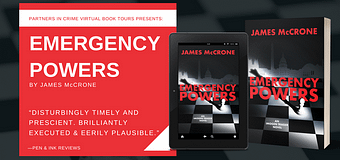 Excerpt & *GIVEAWAY* // Emergency Powers by James McCrone