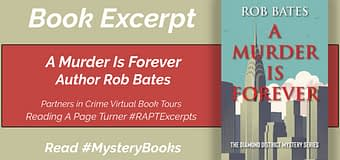 Excerpt & *GIVEAWAY* // A Murder Is Forever by Rob Bates