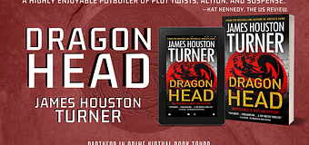 Excerpt *GIVEAWAY* // Dragon Head by James Houston Turner