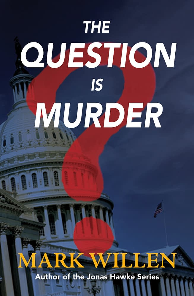 The Question Is Murder Book Cover by Mark Willen