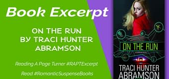 Excerpt & *GIVEAWAY* // On The Run by Traci Hunter Abramson