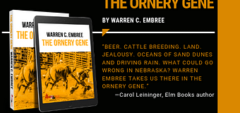 Excerpt // The Ornery Gene by Warren C. Embree