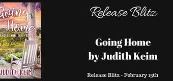 Blitz // Going Home by Judith Keim