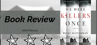 Review // We Were Killers Once by Becky Masterman