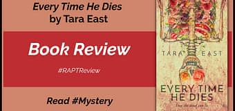 Review // Every Time He Dies by Tara East