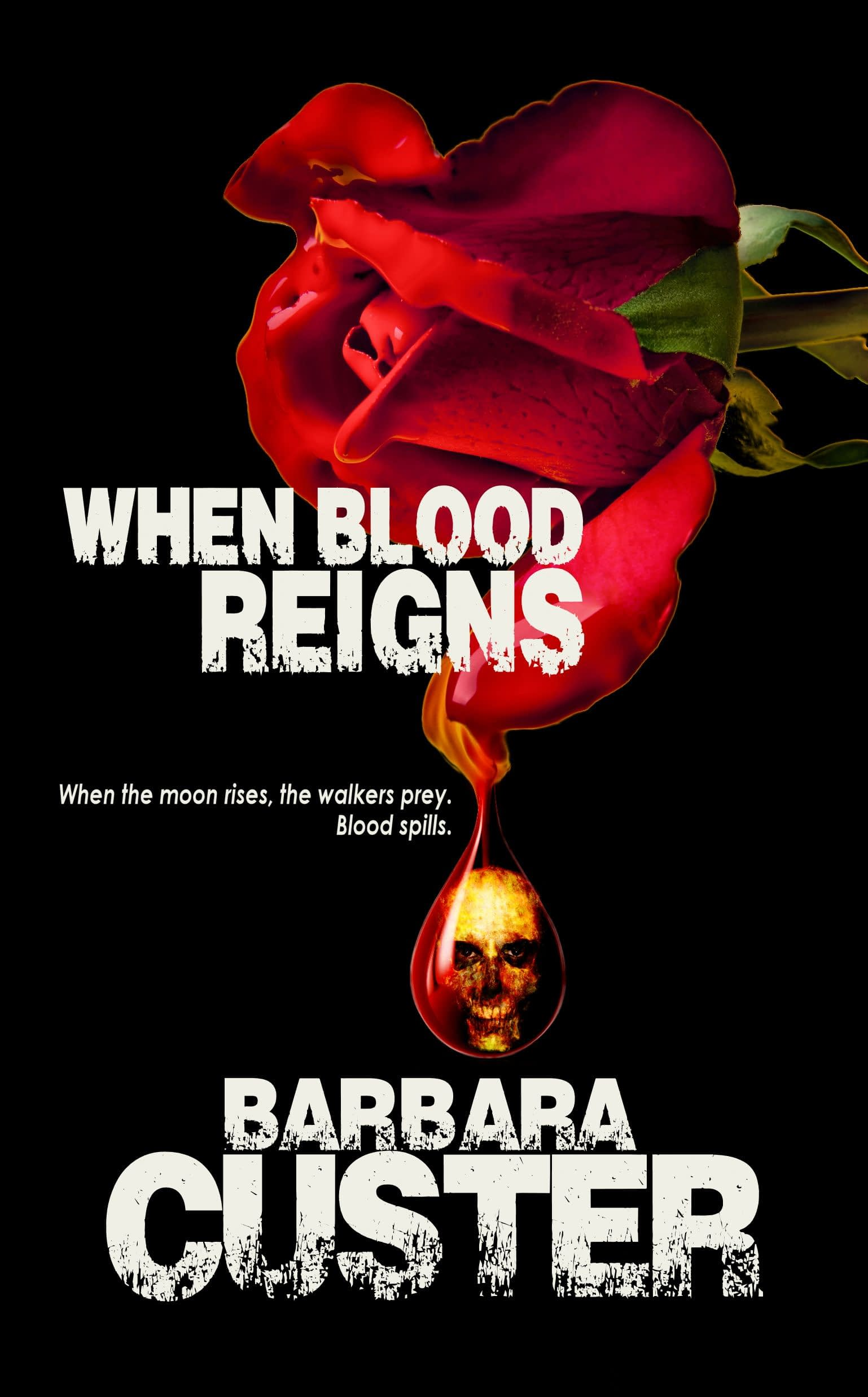When Blood Reigns Book Cover