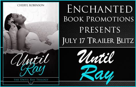 Trailer Blitz // Until Ray by Cheryl Robinson
